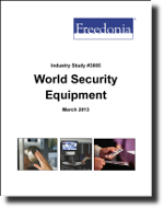 World Security Equipment  - The Freedonia Group - Industry Market Research