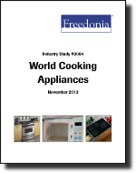 World Cooking Appliances  - The Freedonia Group - Industry Market Research