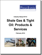 Shale Gas & Tight Oil: Products & Services - The Freedonia Group - Industry Market Research