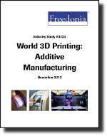 World 3D Printing (Additive Manufacturing) - The Freedonia Group - Industry Market Research