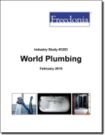 World Plumbing - The Freedonia Group - Industry Market Research