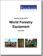 World Forestry Equipment - The Freedonia Group - Industry Market Research