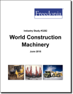World Construction Machinery - The Freedonia Group - Industry Market Research