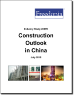 Construction Outlook in China - The Freedonia Group - Industry Market Research