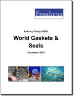 World Gaskets & Seals - The Freedonia Group - Industry Market Research