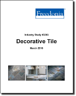 Decorative Tile - The Freedonia Group - Industry Market Research