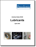 Lubricants - The Freedonia Group - Industry Market Research
