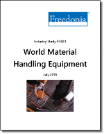 World Material Handling Equipment - The Freedonia Group - Industry Market Research