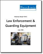 Law Enforcement & Guarding Equipment - The Freedonia Group - Industry Market Research