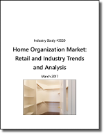 Home Organization Market: Retail and Industry Trends and Analysis - The Freedonia Group - Industry Market Research