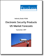 Electronic Security Products US Market Forecasts by Product and Market - The Freedonia Group - Industry Market Research