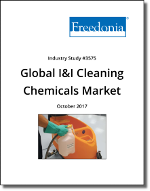 Global Industrial & Institutional Cleaning Chemicals by Product, Market and Region, 4th Edition - The Freedonia Group - Industry Market Research