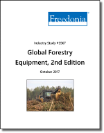 Global Forestry Equipment Market by Product and Region, 2nd Edition - The Freedonia Group - Industry Market Research