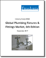 Global Plumbing Fixtures & Fittings by Product and Market, 6th Edition - The Freedonia Group - Industry Market Research