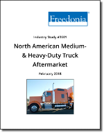 North American Medium- and Heavy-Duty Truck Aftermarket by Product and Performer - The Freedonia Group - Industry Market Research