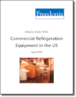Commercial Refrigeration Equipment - Demand and Sales Forecasts, Market Share, Market Size, Market Leaders