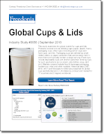 Global Cups & Lids - The Freedonia Group - Industry Market Research