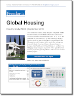 Global Housing - The Freedonia Group - Industry Market Research
