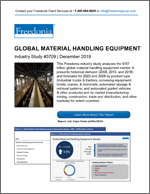 Global Material Handling Equipment - The Freedonia Group - Industry Market Research