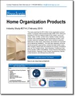 Home Organization Products - The Freedonia Group - Industry Market Research