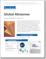 Global Abrasives - Demand and Sales Forecasts, Market Share, Market Size, Market Leaders