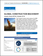 Global Construction Machinery - The Freedonia Group - Industry Market Research