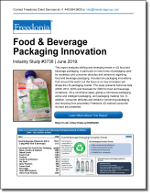 Food & Beverage Packaging Innovation - The Freedonia Group - Industry Market Research