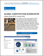 Global Construction Aggregates - The Freedonia Group - Industry Market Research