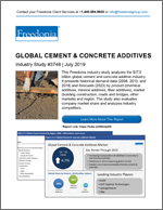 Global Cement & Concrete Additives - The Freedonia Group - Industry Market Research