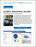 Global Industrial Valves - The Freedonia Group - Industry Market Research