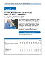 Global Meltblown Nonwovens: COVID-19 Impact Analysis - The Freedonia Group - Industry Market Research