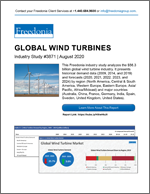 Global Wind Turbines - Demand and Sales Forecasts, Market Share, Market Size, Market Leaders