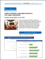 Lawn & Garden Consumer Insights: The Home Gardener - The Freedonia Group - Industry Market Research