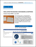 Insulated Packaging Containers & Shippers - The Freedonia Group - Industry Market Research