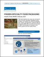 Frozen Specialty Food Packaging - Demand and Sales Forecasts, Market Share, Market Size, Market Leaders